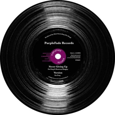 Never Giving Up ft Donovan Kingjay & Addis Pablo 12″ (PurpleFade Records)